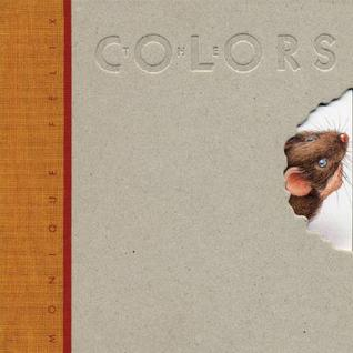The Colors (Creative Editions) (Creative Editions)