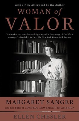 Woman of Valor by Ellen Chesler