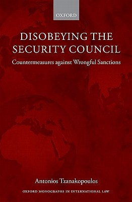 Disobeying the Security Council: Countermeasures Against Wrongful Sanctions