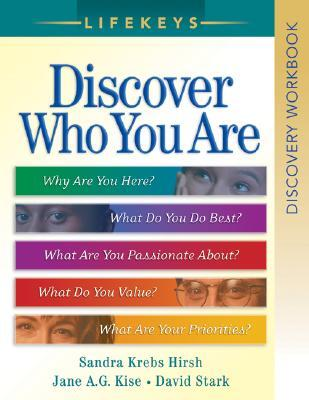 Lifekeys Discovery Workbook : Discovering Who You Are, Why You