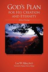 God's Plan for His Creation and Eternity: Biblical Theology