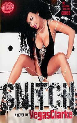 Snitch by VegasClarke