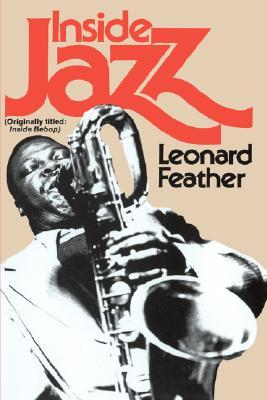 Inside Jazz by Leonard G. Feather