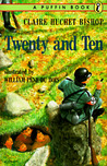 Twenty and Ten by Claire Huchet Bishop