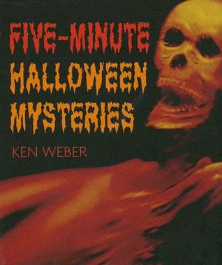 Five-Minute Halloween Mysteries by Kenneth J. Weber