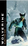 Wolverine: Election Day