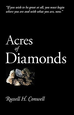 Acres of Diamonds by Russell H. Conwell