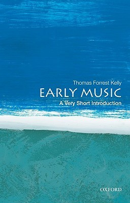 Early Music by Thomas Forrest Kelly