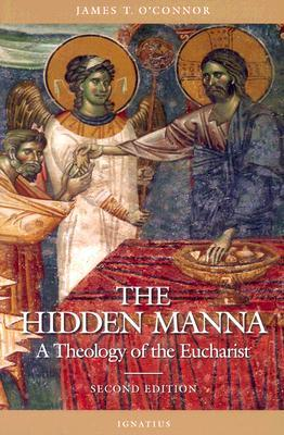 The Hidden Manna by James T. O'Connor