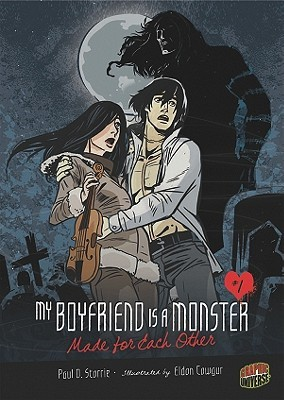 Made for Each Other (My Boyfriend Is a Monster, #2)