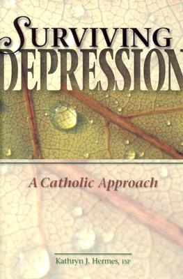 Surviving Depression by Kathryn J. Hermes