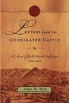 Letters from the Corrugated Castle: A Novel of Gold Rush California, 1850-1852