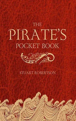 The Pirate's Pocket Book by Stuart Robertson