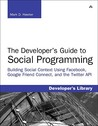 The Developer's Guide to Social Programming by Mark D. Hawker