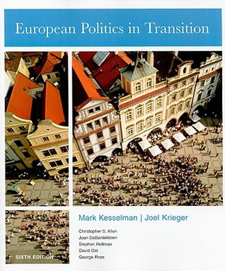 European Politics in Transition by Mark Kesselman