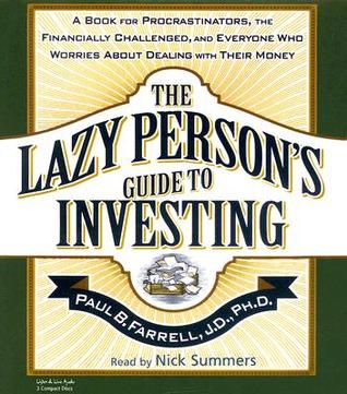 The Lazy Person's Guide to Investing [ABRIDGED] [ABRIDGED]