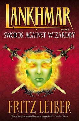 Swords Against Wizardry by Fritz Leiber