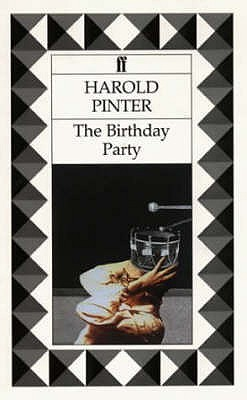 The birthday party harold pinter essay writer