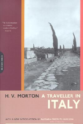 A Traveller In Italy by H.V. Morton