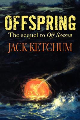 Offspring by Jack Ketchum