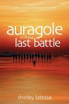 Auragole and the Last Battle