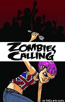 Zombies Calling by Faith Erin Hicks