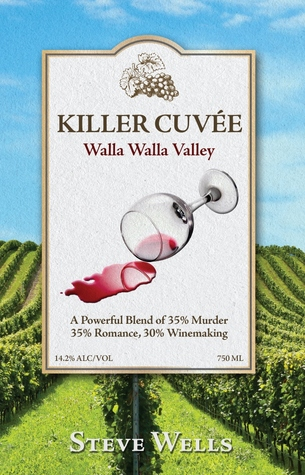 Killer Cuvee by Steven M. Wells