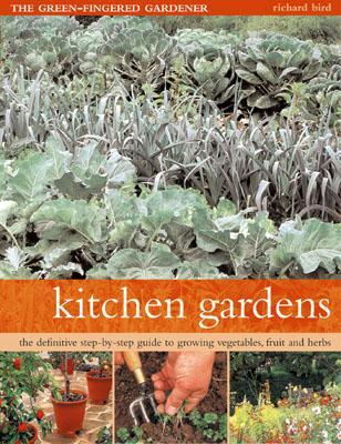 Kitchen Gardens by Richard Bird