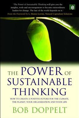 The Power of Sustainable Thinking by Bob Doppelt