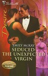 Seduced: The Unexpected Virgin (The Takeover #2)
