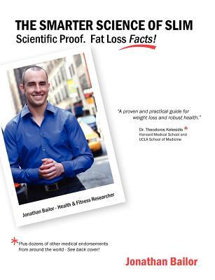 The Smarter Science of Slim by Jonathan Bailor