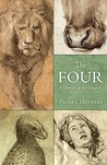 The Four by Peter J. Leithart
