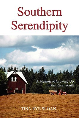 Southern Serendipity: A Memoir of Growing Up in the Rural South
