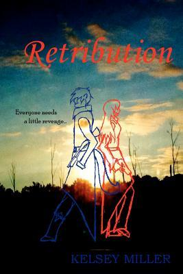 Retribution by Kelsey  Miller