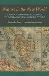Nature in the New World: From Christopher Columbus to Gonzalo Fernández de Oviedo