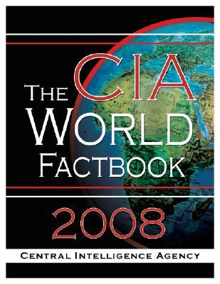 The CIA World Fact Book 2008
