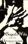 Gogol's Wife and Other Stories