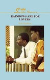 Rainbows Are for Lovers (2nd Ed. )