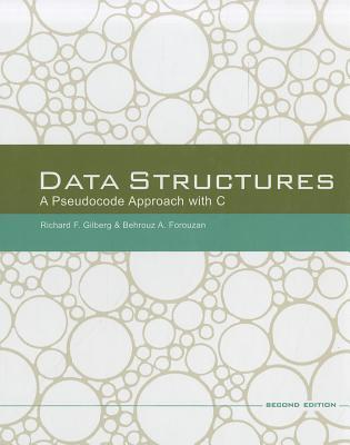Data Structures by Richard F. Gilberg