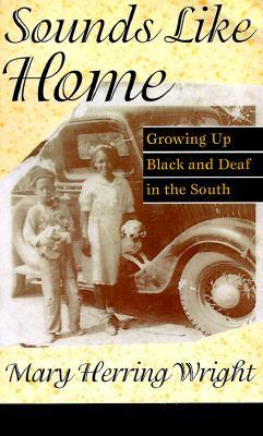 Sounds Like Home by Mary Herring Wright