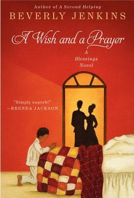 A Wish and a Prayer: A Blessings Novel