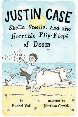 Shells, Smells, and the Horrible Flip-Flops of Doom by Rachel Vail
