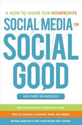 Social Media for Social Good by Heather Mansfield