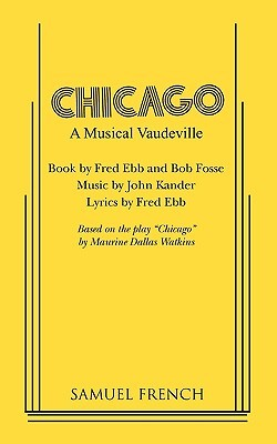 Chicago by Fred Ebb