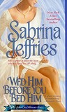 Wed Him Before You Bed Him (School For Heiresses, Book 6)