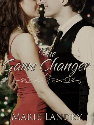 The Game Changer by Marie Landry