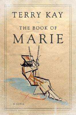 The Book of Marie by Terry Kay