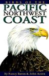 Birds of the Pacific Northwest Coast