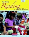 Building Success in Your Title I Classroom: Purposeful Reading Instruction in the Primary Grades