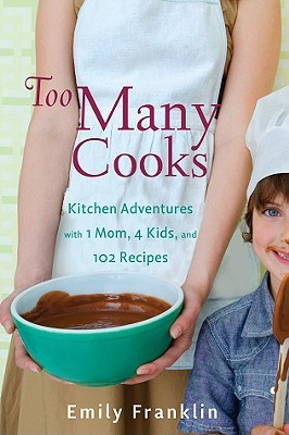 Too Many Cooks by Emily Franklin